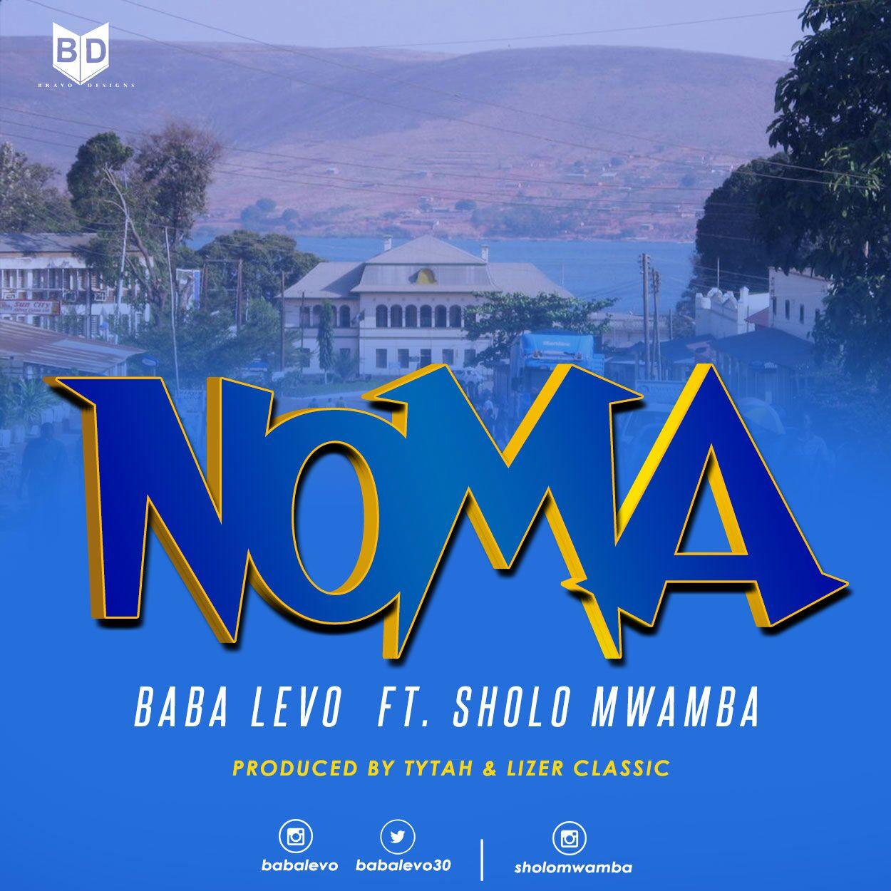 Photo of Audio | Baba Levo Ft. Sholo Mwamba – Noma | Mp3 Download