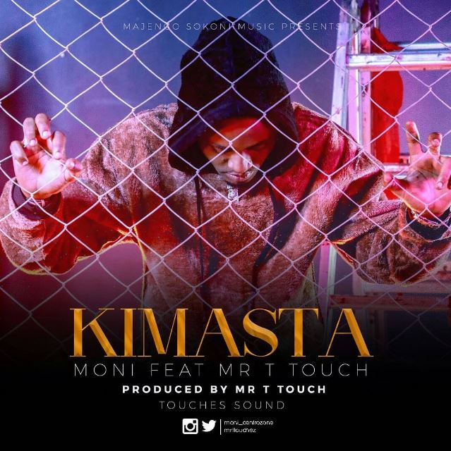 Photo of New AUDIO: Moni ft Mr T Touch – Kimasta | Download