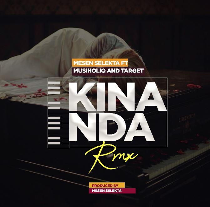 Photo of New AUDIO: Mesen Selekta Ft. MusiholiQ & Target – Kinanda Rmx | Download