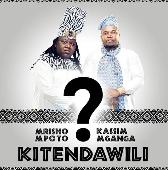Photo of Audio | Mrisho Mpoto Ft. Kassim Mganga – Kitendawili | Mp3 Download