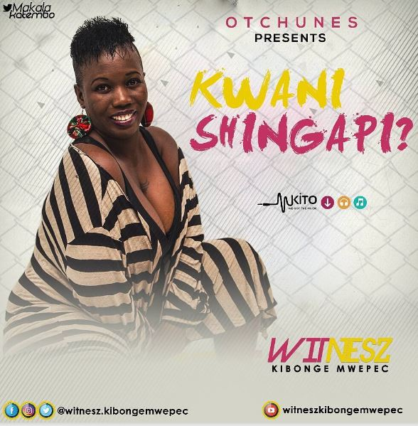 Photo of Audio | Witnesz Kibonge Mwepec – Kwani Shingapi | Mp3 Download