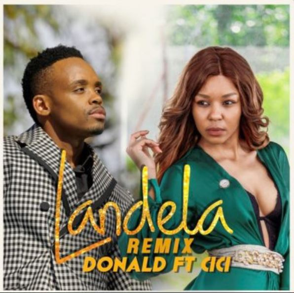 Photo of New AUDIO: Donald ft Cici Landela Remix
