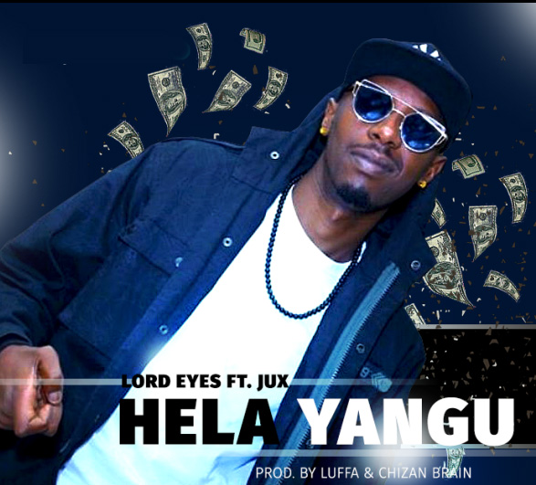 Photo of Audio | Lord Eyes Ft Jux – Hela Yangu | Download Mp3