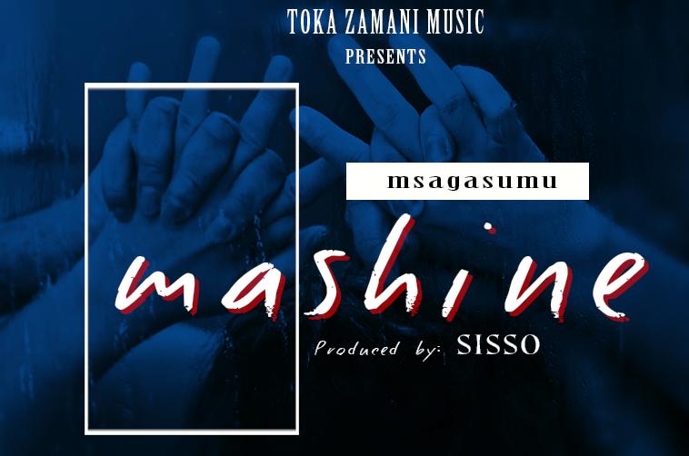 Photo of Audio | Msaga Sumu – Mashine | Mp3 Download