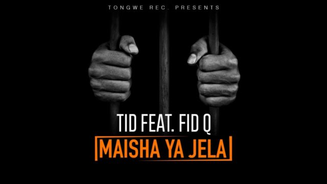 Photo of Audio | TID Ft Fid Q – Maisha ya Jela | Mp3 Download