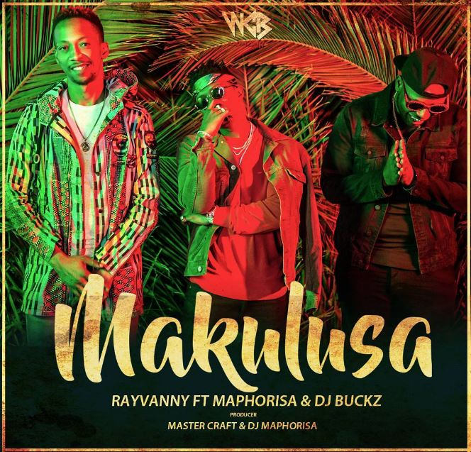 Photo of Audio | Rayvanny ft Maphorisa x Dj Buckz – Makulusa | Mp3 Download