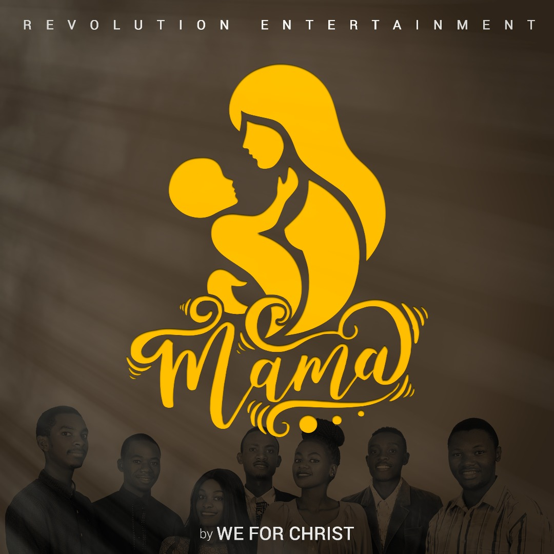 Photo of New AUDIO: We For Christ – Mama | Download