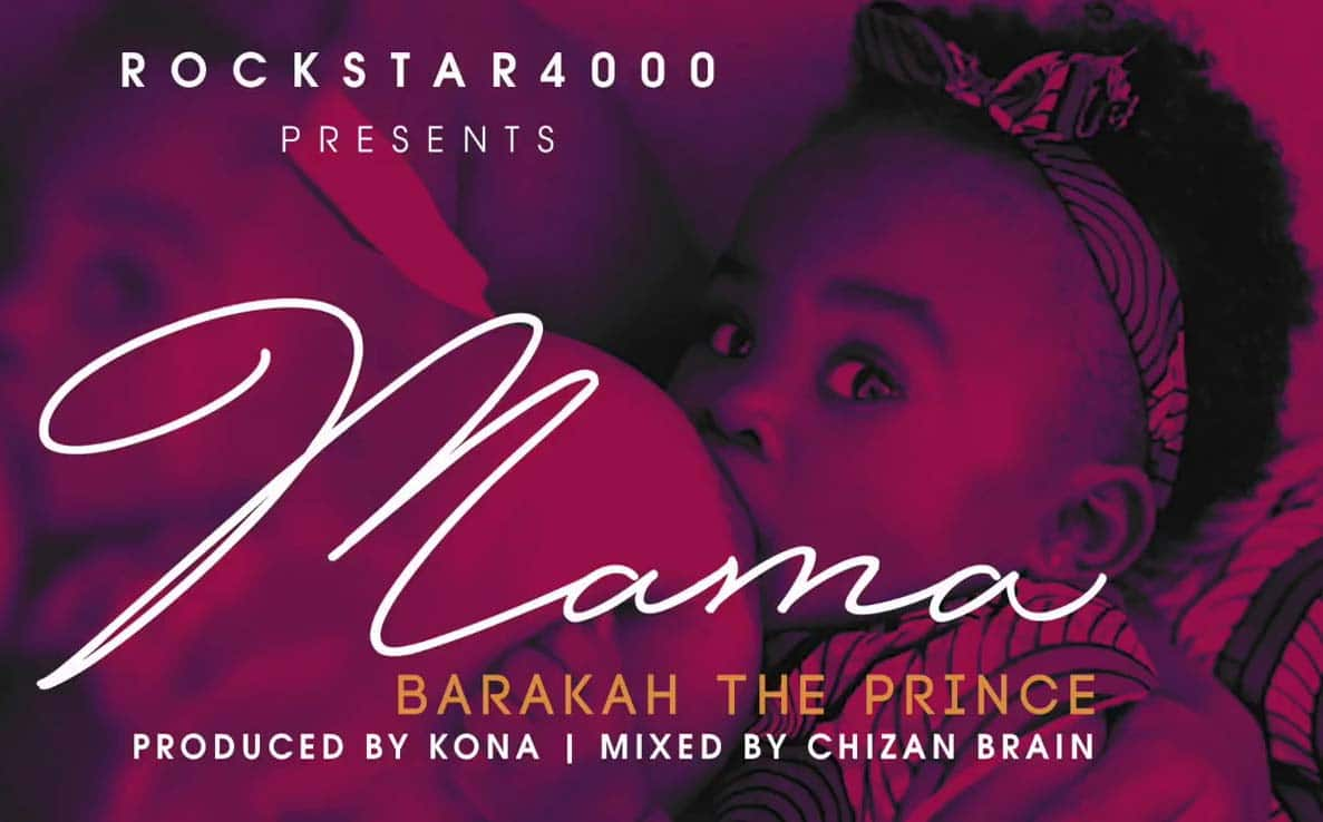 Photo of Audio   Barakah The Prince – MAMA   Mp3 Download