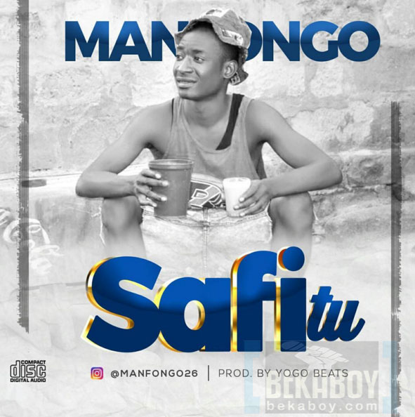 Photo of Audio | Man Fongo – Safi Tu | Mp3 Download