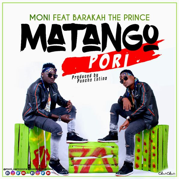 Photo of Audio | Moni Centrozone Ft Baraka Da Prince – Matango Pori | Mp3 Download