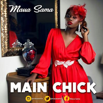 Photo of Audio | Maua Sama – Main Chick | Mp3 Download