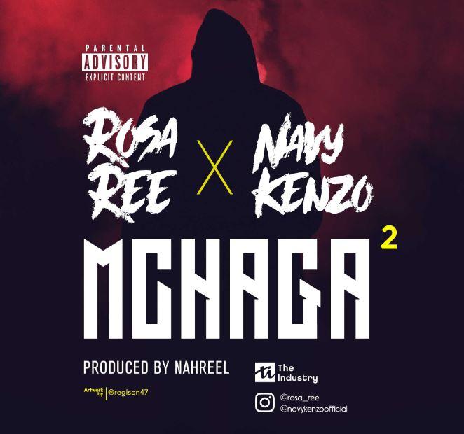 Photo of Audio | Rosa Ree X Navy Kenzo – Mchaga Mchaga | Mp3 Download