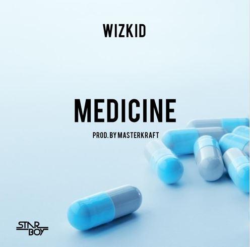 Photo of New AUDIO: Wizkid – Medicine (prod. Masterkraft)