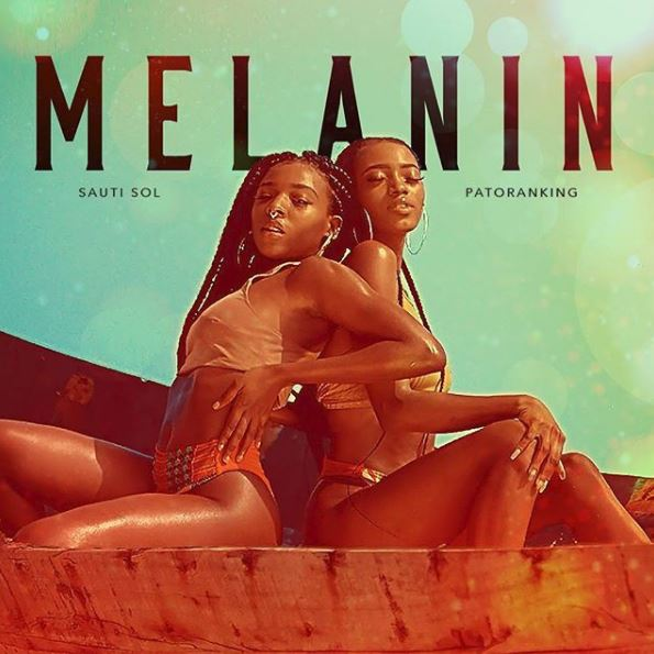 Photo of New AUDIO: Sauti Sol ft Patoranking – Melanin