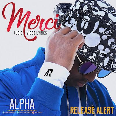 Photo of Audio | Alpha – Merci | Mp3 Download