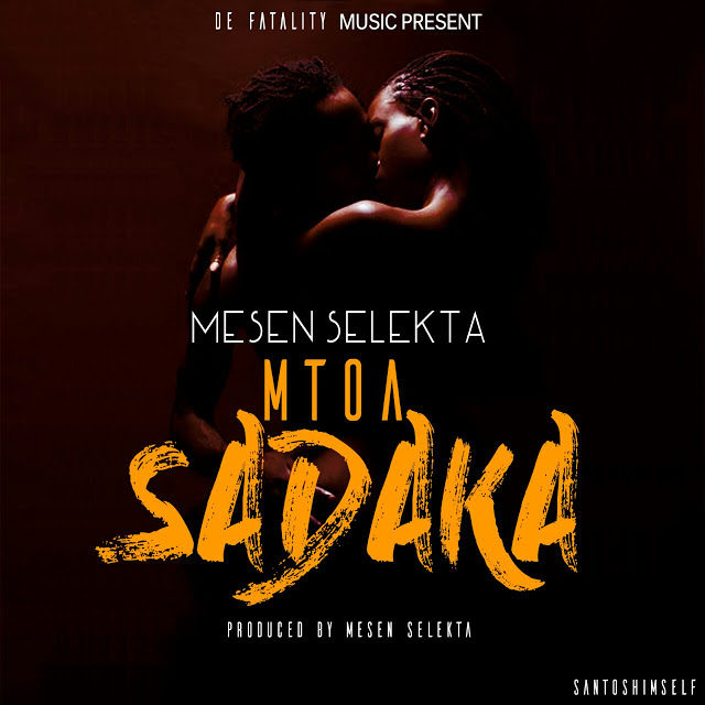 Photo of Audio | Mesen Selekta – Mtoa Sadaka | Mp3 Download