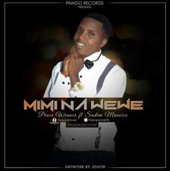 Photo of Audio | Peace Winner ft Sadim Mavoice – Mimi Na Wewe | Mp3 Download