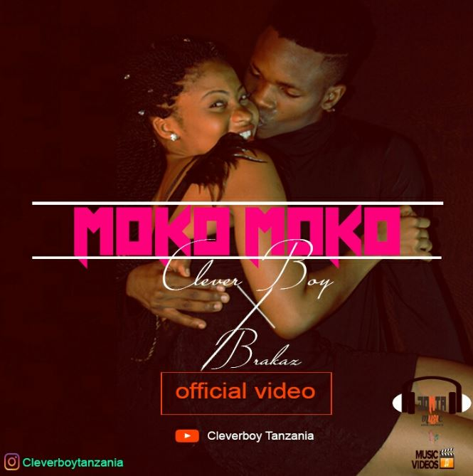 Photo of New VIDEO: Clever ft. Baraka – Moko Moko