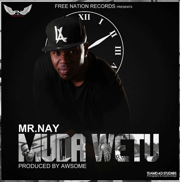 Photo of Audio | Nay wa Mitego (Mr Nay) – Muda Wetu | Mp3 Download