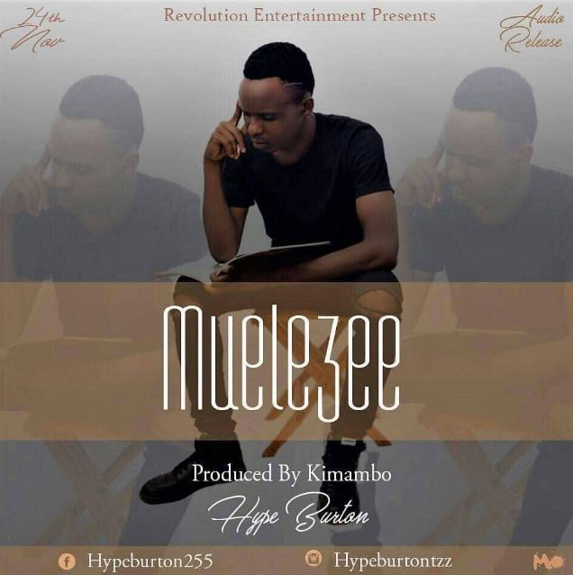 Photo of Audio | Hyper Burton – Muelezee | Mp3 Download