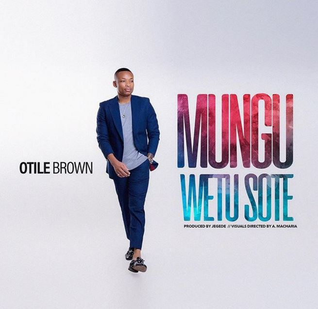 Photo of New AUDIO: Otile Brown – Mungu Wetu Sote | Download