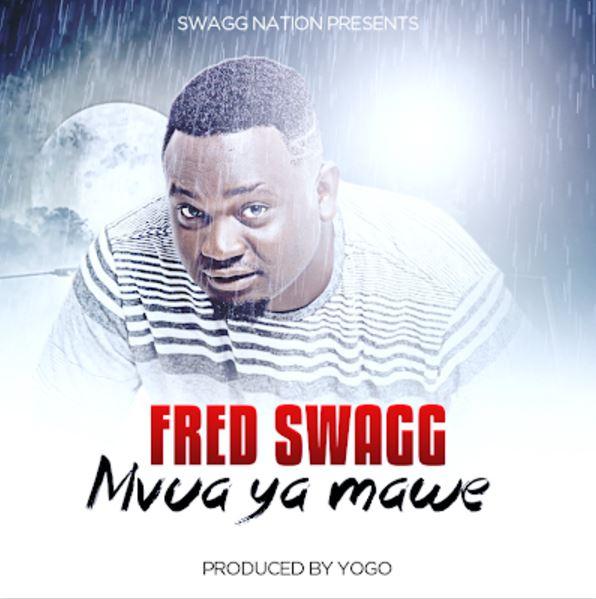 Photo of New AUDIO: Fred Swagg – Mvua Ya Mawe | Download