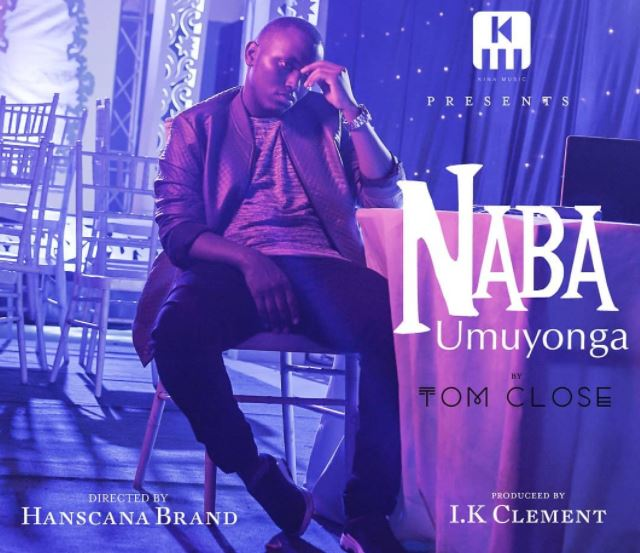 Photo of Audio | Tom Close – Naba Umuyonga | Mp3 Download