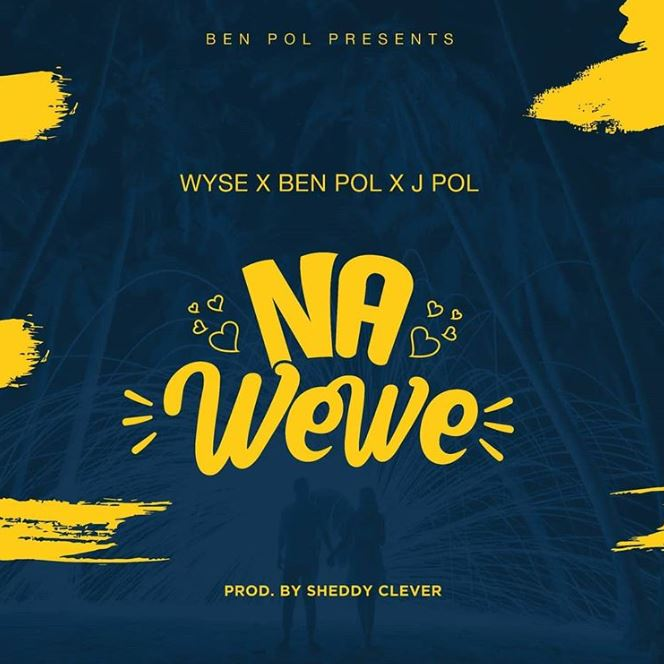 Photo of New AUDIO: Wyse ft Ben Pol & J Pol – Na Wewe | Download