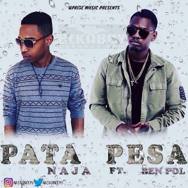 Photo of Audio | Naja ft Ben Pol – Pata Pesa | Mp3 Download