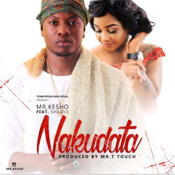 Photo of New AUDIO: Mr kesho ft Shilole – Nakudata | Download