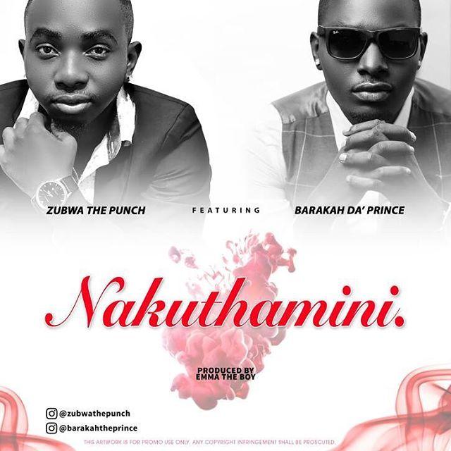 Photo of Audio | Zubwa The Punch Ft. Barakah Da Prince – Nakuthamini | Mp3 Download