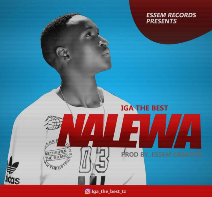 Photo of Audio | Iga The Best – Nalewa | Mp3 Download