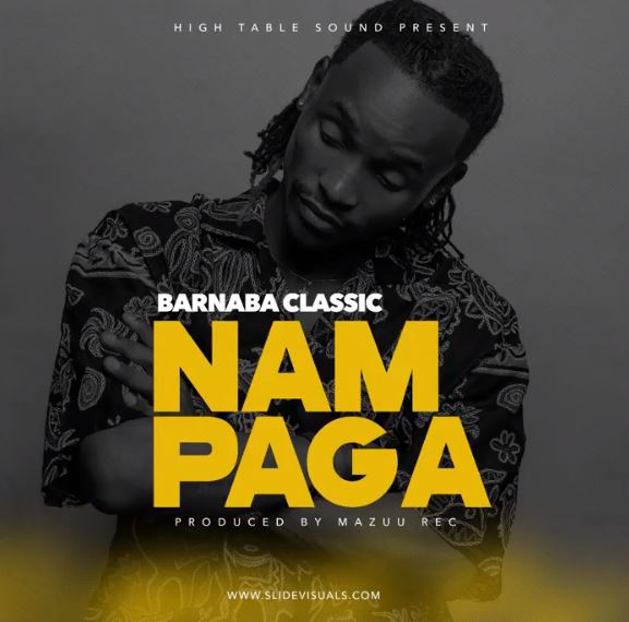 Photo of Audio | Barnaba – Nampaga | Mp3 Download