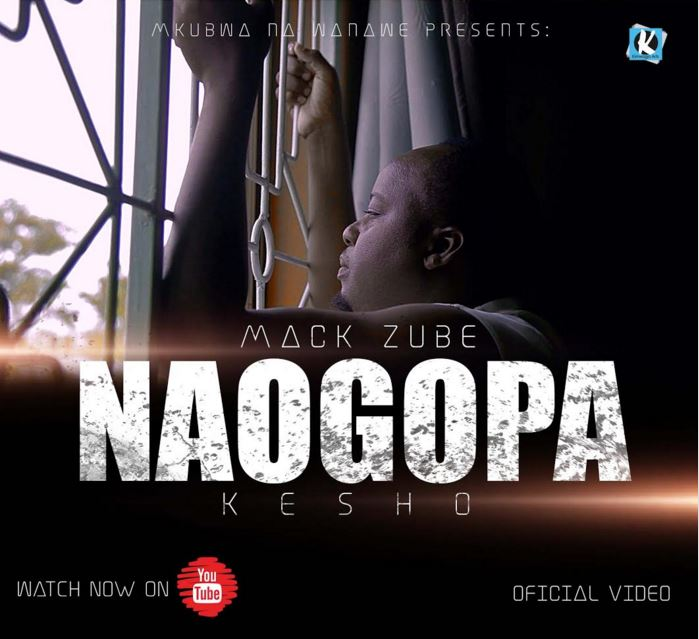 Photo of Mack Zube (Video) – Naogopa Kesho | Mp4 Download
