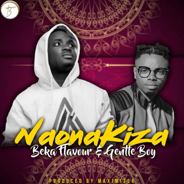 Photo of Audio | Beka Flavour X Gentle – Naona Kiza | Mp3 Download