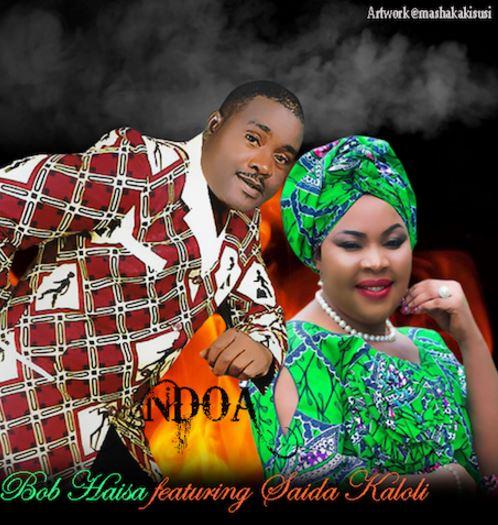 Photo of Audio | Bob Haisa Ft. Saida Karoli – NDOA | Mp3 Download