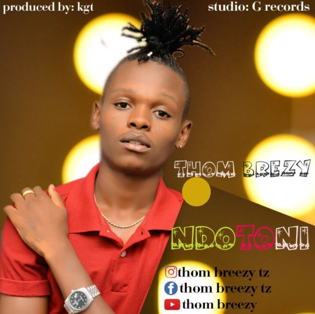 Photo of Audio | Thom Breezy – Ndotoni | Mp3 Download
