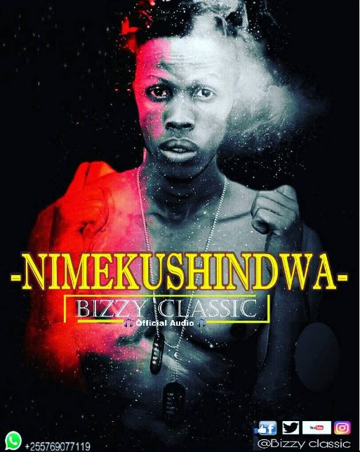 Photo of New AUDIO: Bizzy Classic – Nimekushindwa | Download