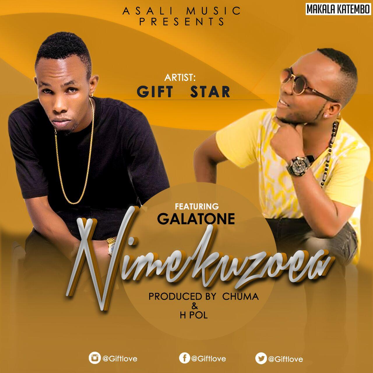 Photo of Audio | Gift Star Ft. Galatone – Nimekuzoea | Mp3 Download