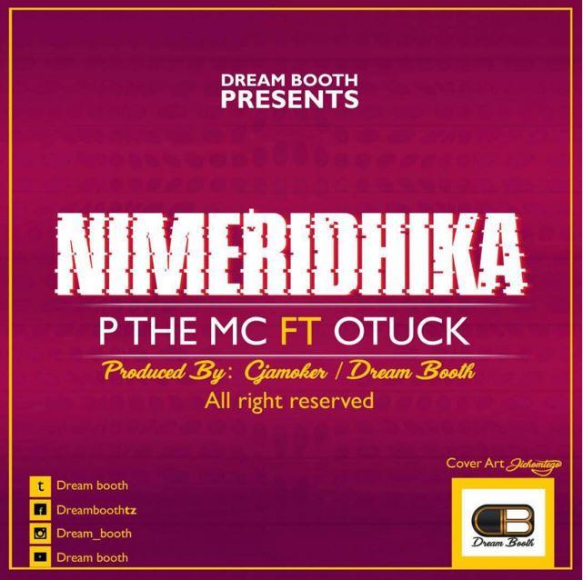 Photo of Audio | P The MC Ft. Otuck – NIMERIDHIKA | Mp3 Download