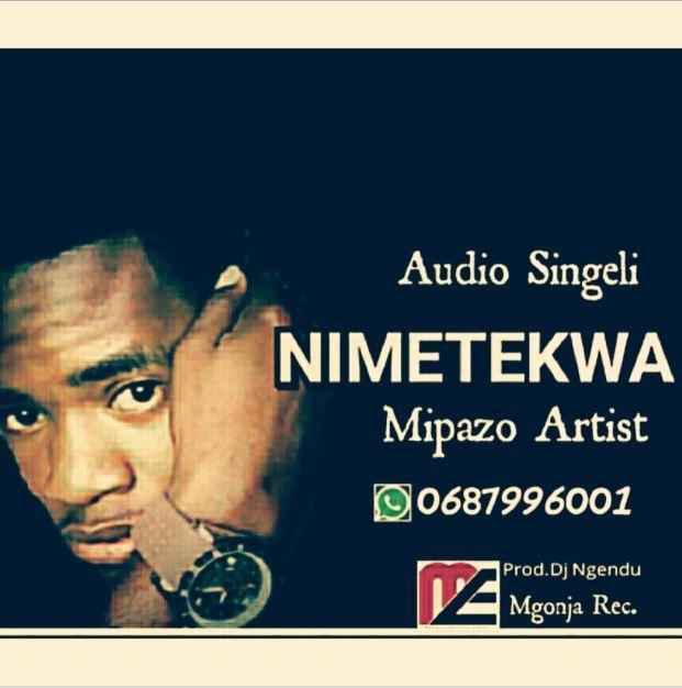 Photo of Audio | Mipazo Artist – Nimetekwa | Mp3 Download