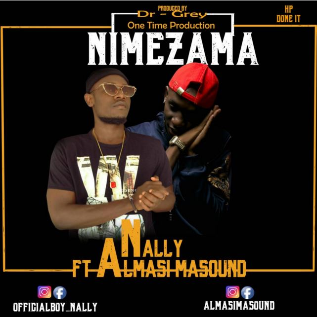 Photo of Audio | Nally ft. Almasi Masound – Nimezama | Mp3 Download