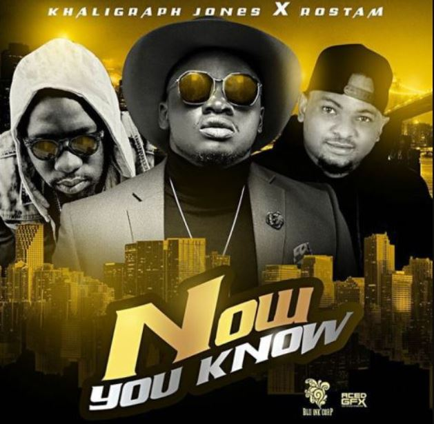 Photo of New AUDIO: Khaligraph Jones Ft. ROSTAM – Now You Know | Download
