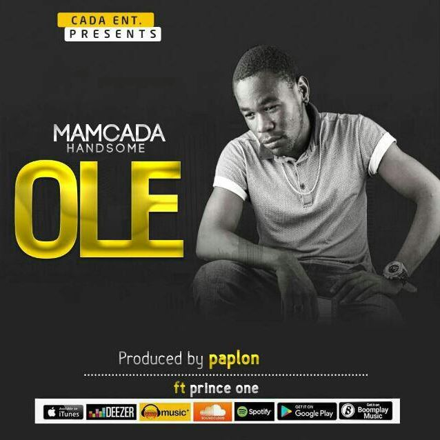 Photo of Audio | Mamcada Hadsome Ft Prince – Ole | Mp3 Download