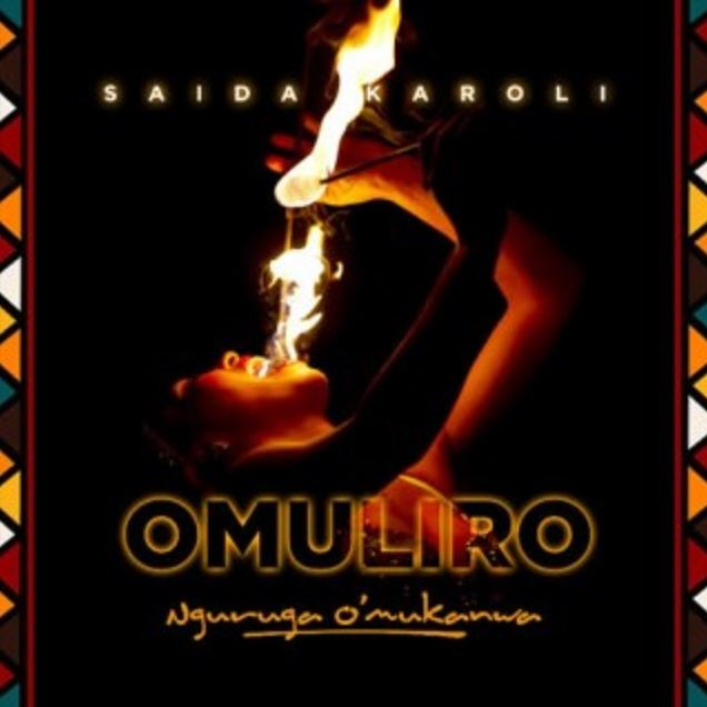 Photo of Audio | Saida Karoli – Omuliro | Mp3 Download