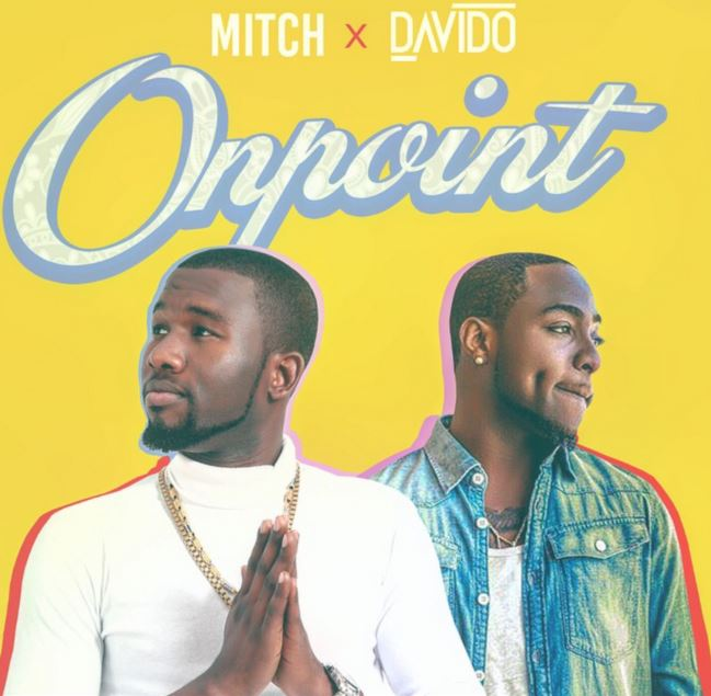 Photo of New AUDIO: Mitch Ft Davido – On Point