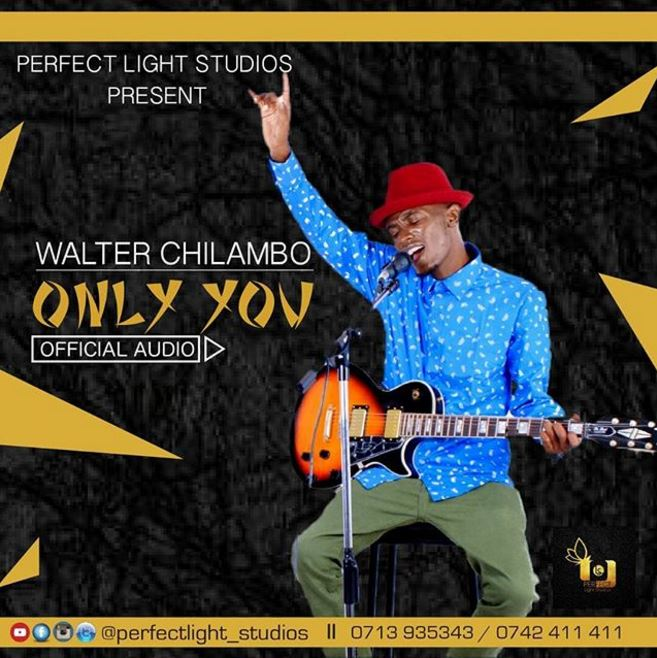 Photo of New AUDIO: Walter Chilambo – Only you | Download