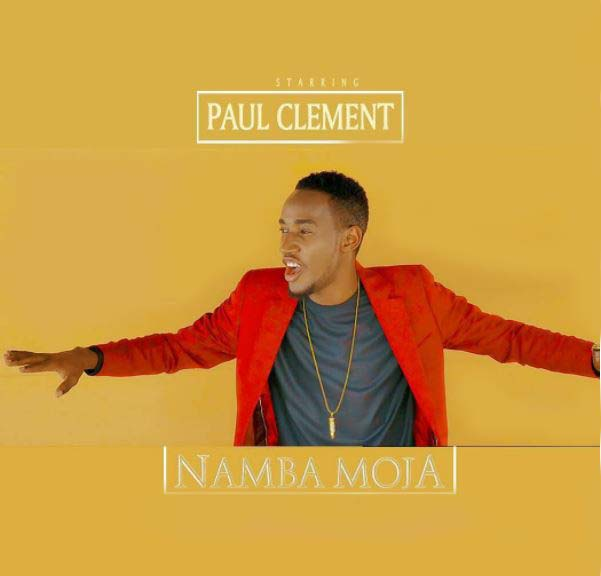 Photo of Gospel Audio | Paul Clement – Namba Moja | Mp3 Download