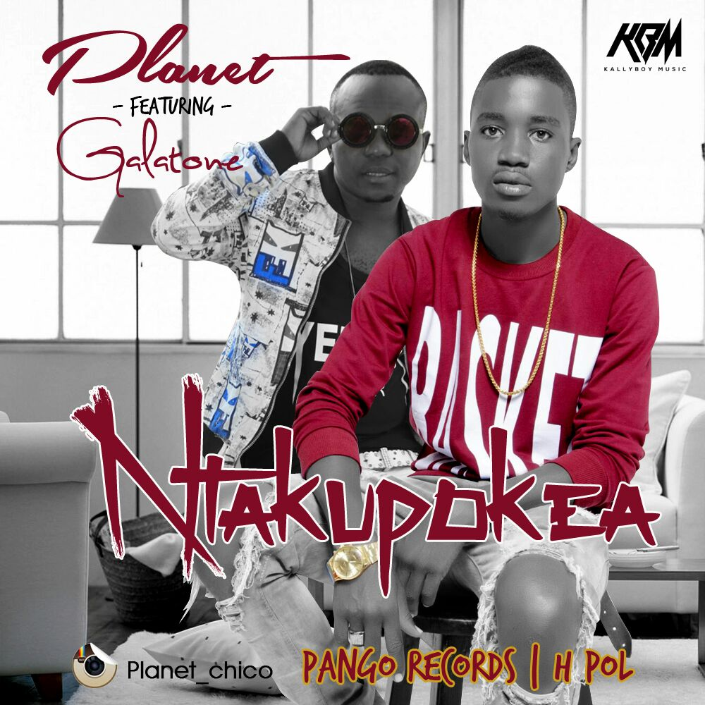 Photo of Audio | Planet Ft. Galatone – Ntakupokea | Mp3 Download