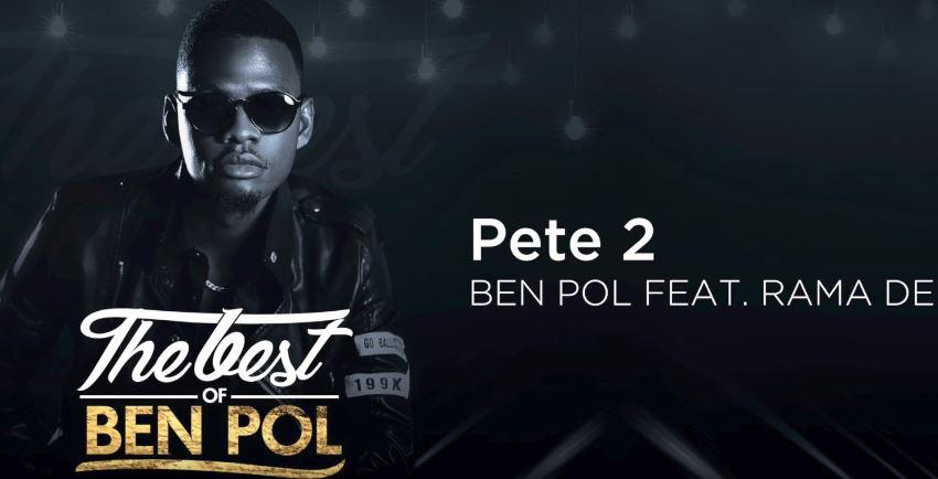 Photo of Audio | Ben Pol ft Rama Dee – Pete ( Version 2 ) | Mp3 Download